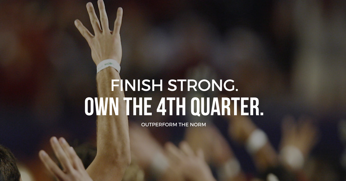 How to OWN the 4th Quarter