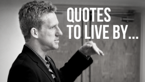 Scott Welle Quotes to Live By