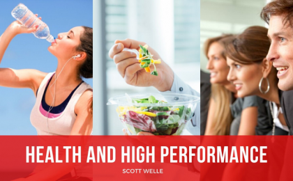 Scott Welle Health High Performance