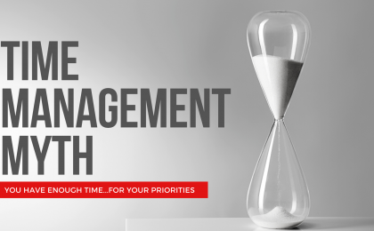 The Time Management Myth
